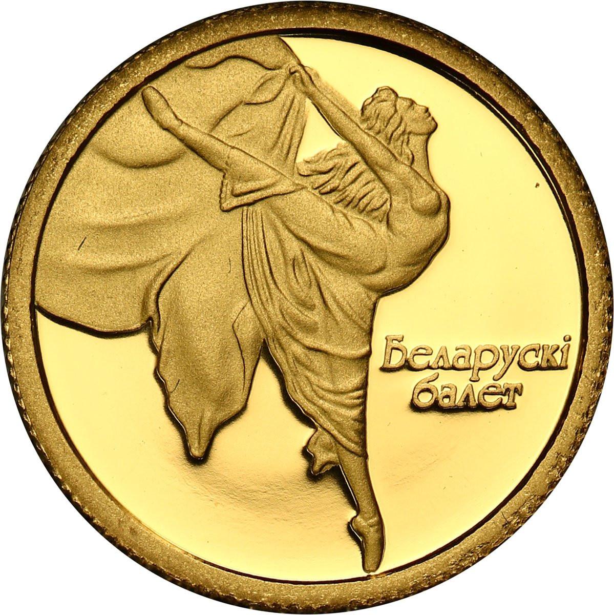 Białoruś. 10 rubli 2005 Balet -  Baletnica - 1/25 uncji złota