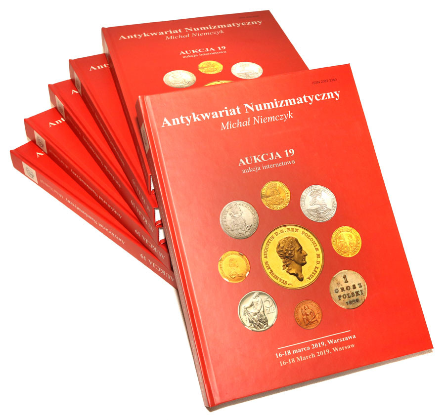 AUKCJA 19 - katalog 16-18.03.2019 - Antykwariat Numizmatyczny Niemczyk