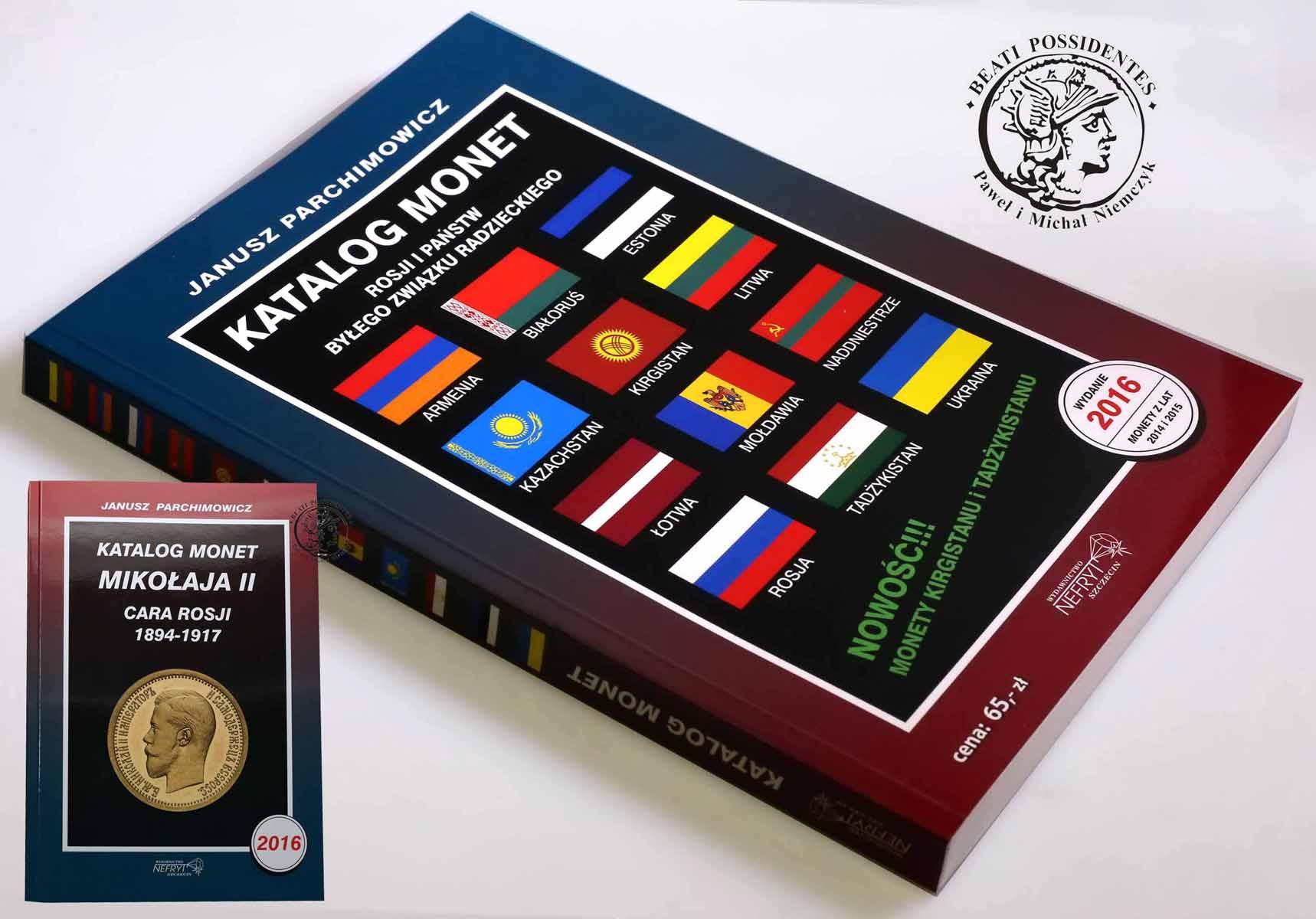 Katalog Monet Rosji i byłego ZSRR - 2016 NOWOŚĆ Janusz Parchimowicz